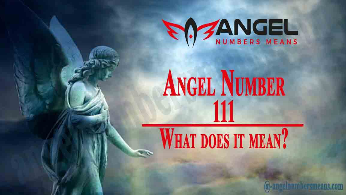 111 Angel Number – Meaning and Symbolism