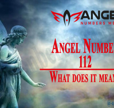 112 Angel Number - Meaning and Symbolism