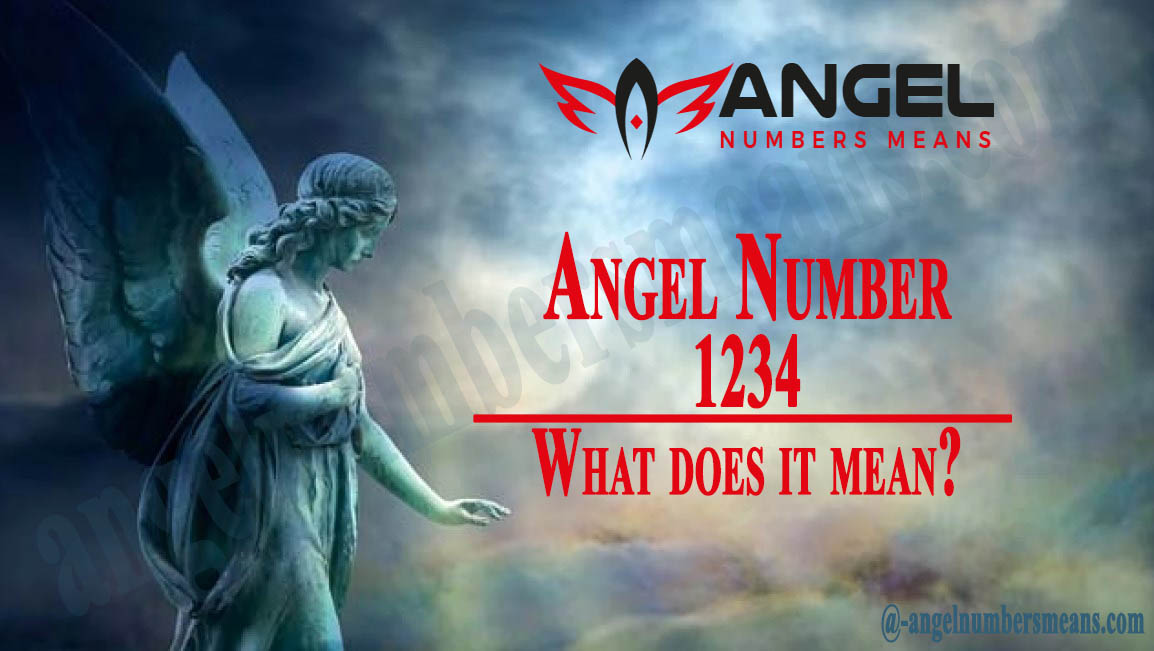 1234 Angel Number - Meaning and Symbolism
