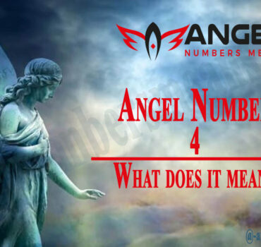 4 Angel Number – Meaning and Symbolism