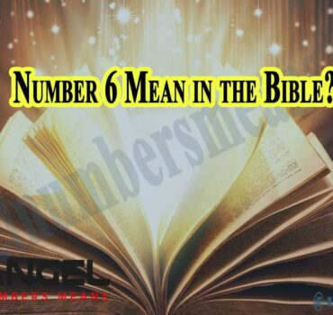 Number 6 Mean in the Bible