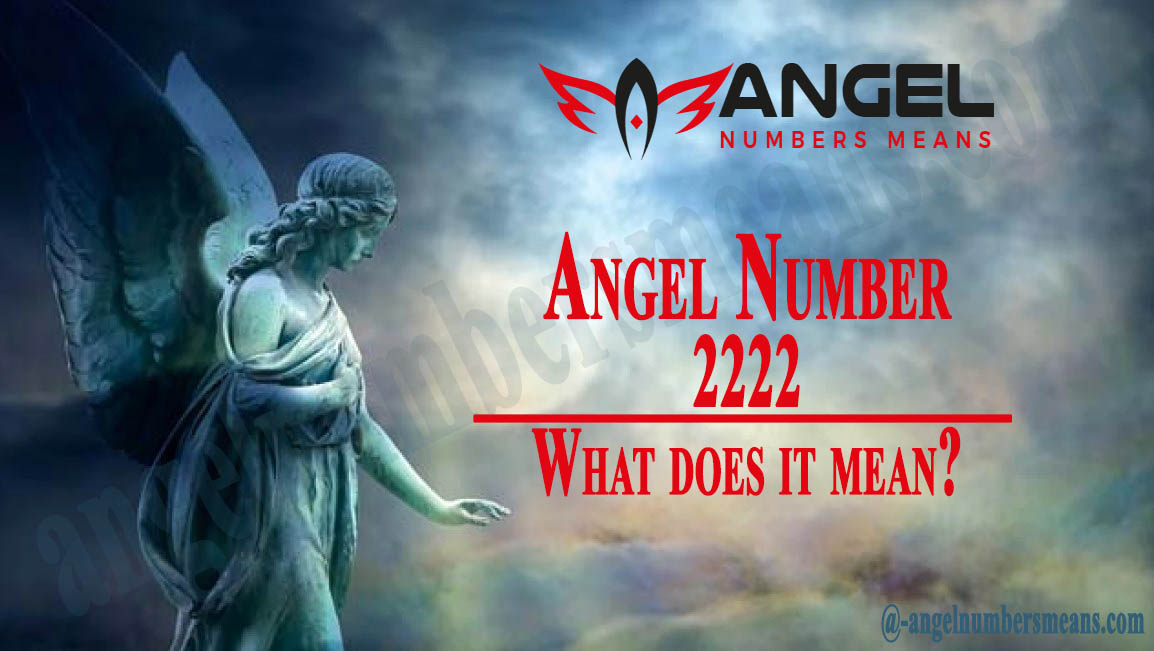 2222 Angel Number - Meaning and Symbolism