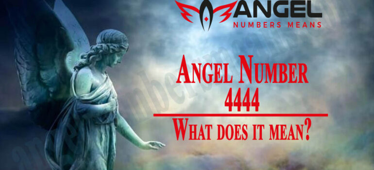 4444 Angel Number – Meaning and Symbolism