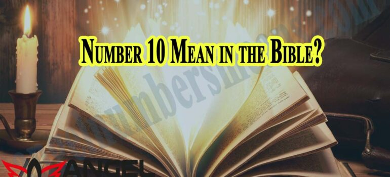 Number 10 Mean in the Bible