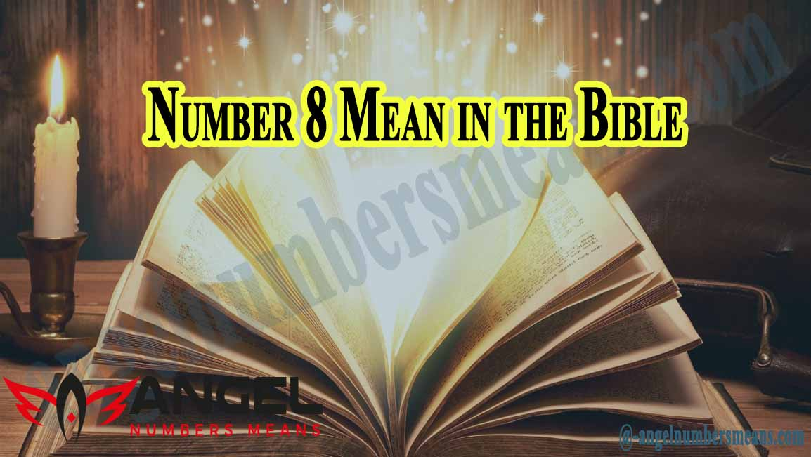 Number 8 Mean in the Bible