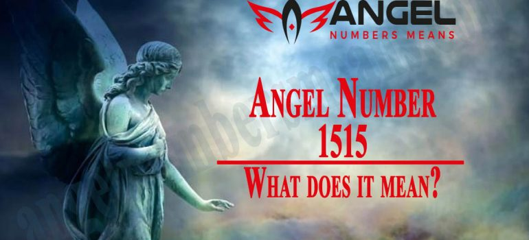 1515 Angel Number - Meaning and Symbolism