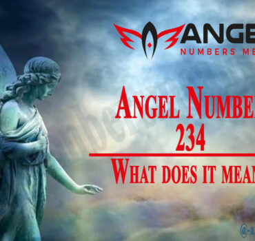 234 Angel Number - Meaning and Symbolism