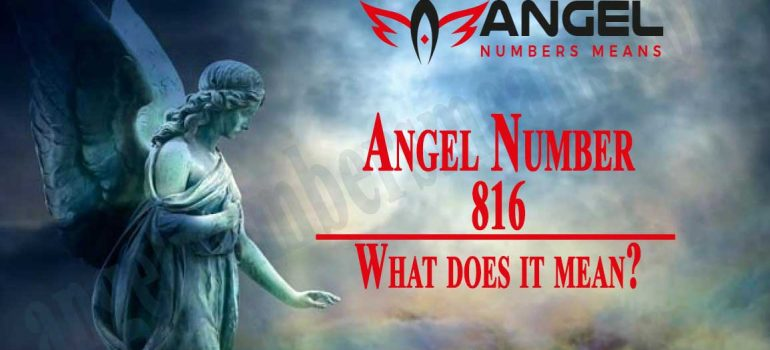 816 Angel Number - Meaning, Spirituality and Symbolism