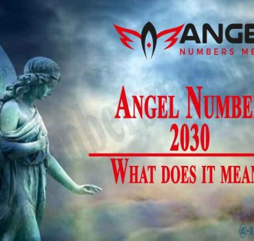 2030 Angel Number - Meaning, Spirituality and Symbolism