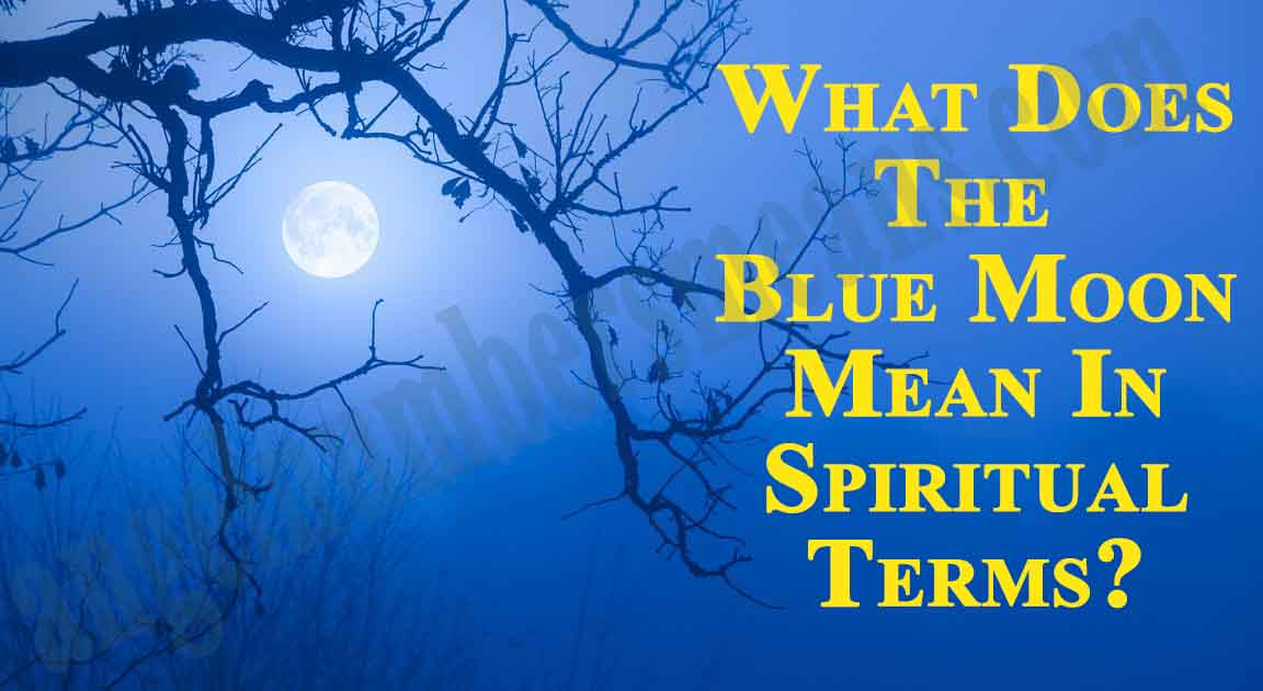 What Does The Blue Moon Mean In Spiritual Terms?
